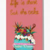 Life is Short Eat the Cake Greeting Card