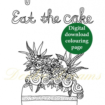 Life is short eat the cake colouring page with sticker and watermark
