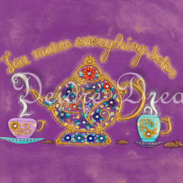 Tea Makes Everything Better Art Print Design