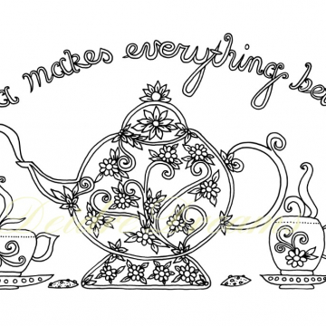 Tea makes everything better colouring page with watermark