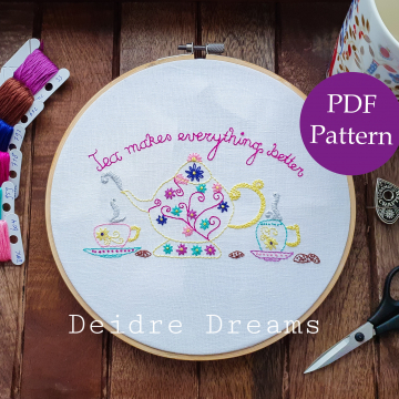 Tea makes everything better embroidery pattern - digital download pdf pattern